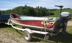 Comes with:   1. Life Jackets 2. Fish Finder 3. Tackle Boxes Full 4. 2 Fishing Rods 5. 15 HP Gas Motor 6. 1 Electric Motor 7. Overland-R Trailer   Asking $2900 In very good condition   Boat is in Drayton Valley Area   Please call me at 780-339-2639 for