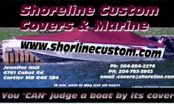 Free winter storage when you have a custom built cover or top built this winter. Winterizing & shrink wrapping on site. See www.shorlinecustom.com. Located just west of Winnipeg. Email or call 204-864-2274