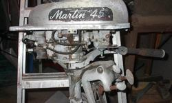 Older Outboard Motor,  Martin   4-1/2 HP,  Not running but turns over freely and motor is complete,no missing parts.  $25.00,  905-892-3190. Made in  Eau Claire,  Wisconsin,  USA.